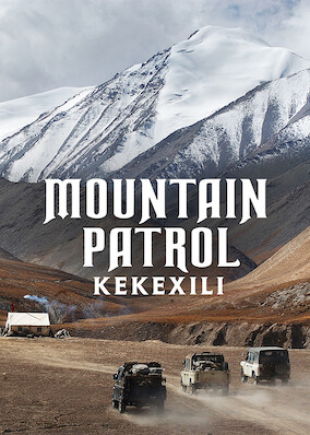 Mountain Patrol: Kekexili